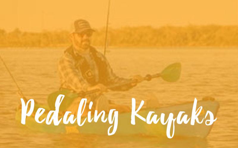Pedaling Kayaks